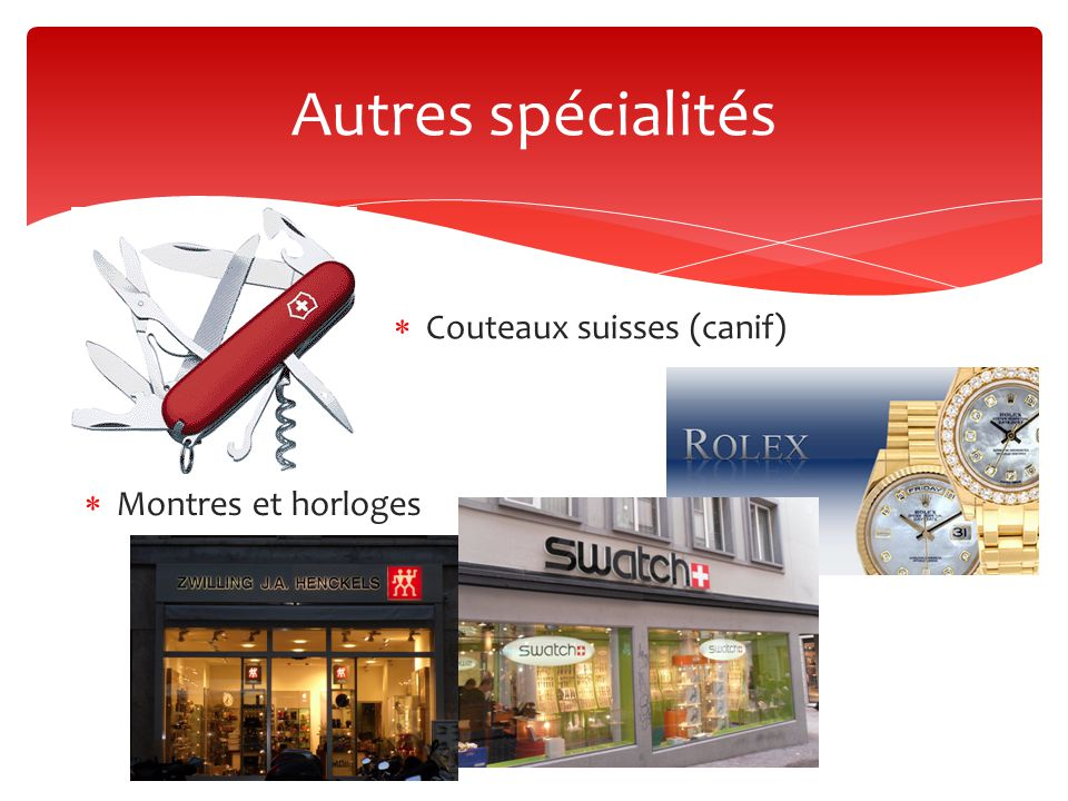 Autres spécialités Couteaux suisses (canif) Montres et horloges