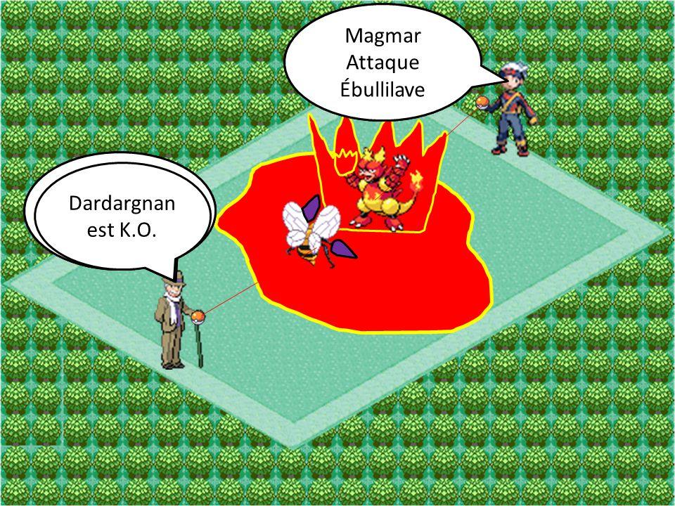 Magmar Attaque. Poing de Feu. Magmar. Attaque. Ébullilave. Dardargnan. Attaque. Double-Dard.