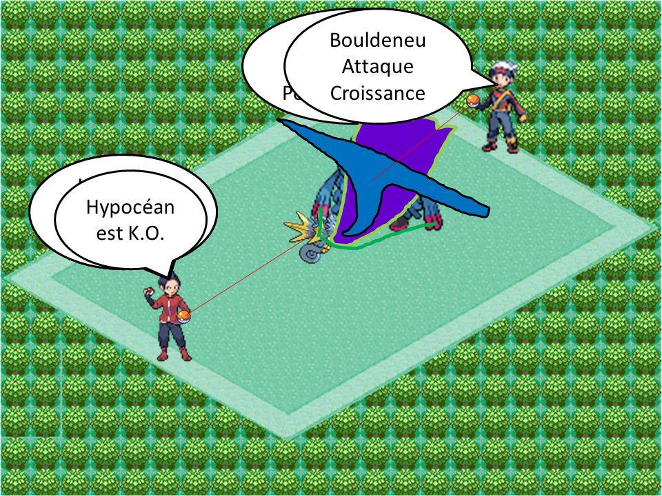 Bouldeneu Attaque. Pouvoir Antique. Bouldeneu. Attaque. Croissance. Hypocéan. Attaque. Dracosouffle.
