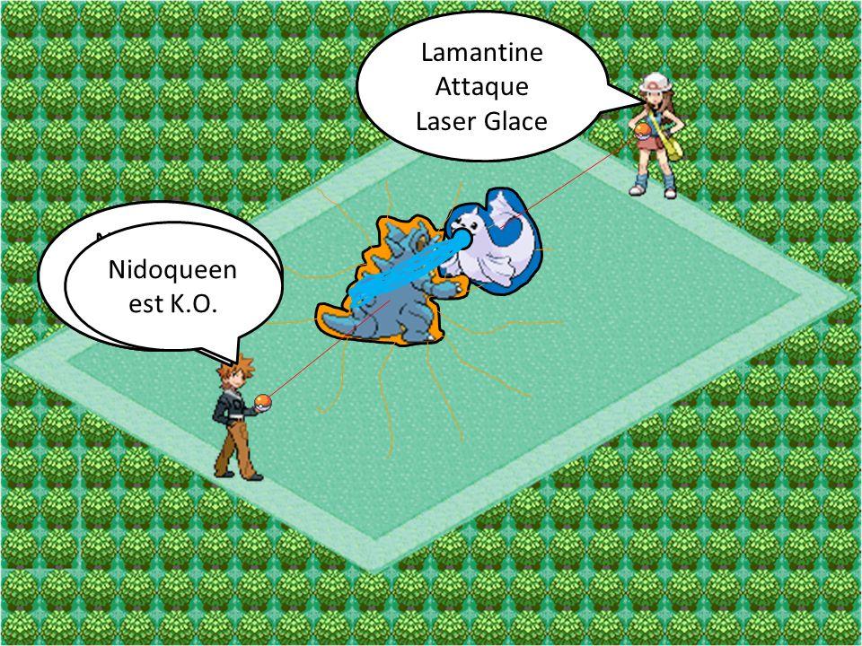 Lamantine Attaque. Aqua-Jet. Lamantine. Attaque. Laser Glace. Nidoqueen. Attaque. Telluriforce.