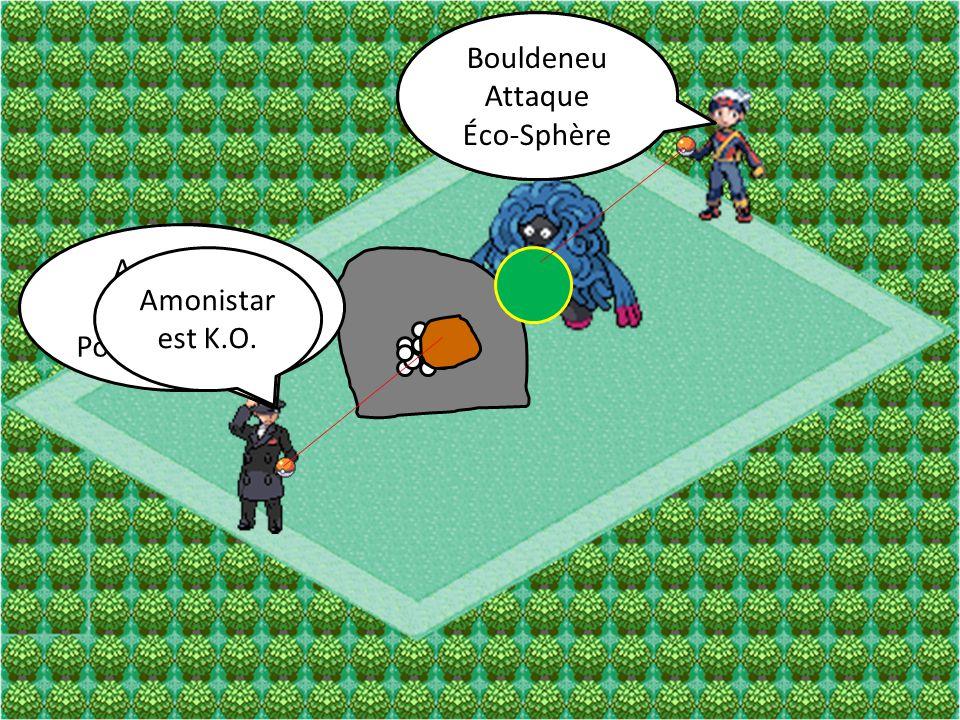 Bouldeneu Attaque. Don Naturel. Bouldeneu. Attaque. Éco-Sphère. Amonistar. Attaque. Pouvoir Antique.