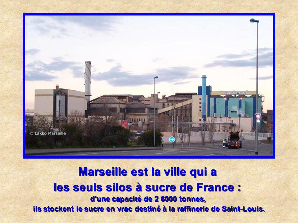 Marseille est la ville qui a les seuls silos à sucre de France :