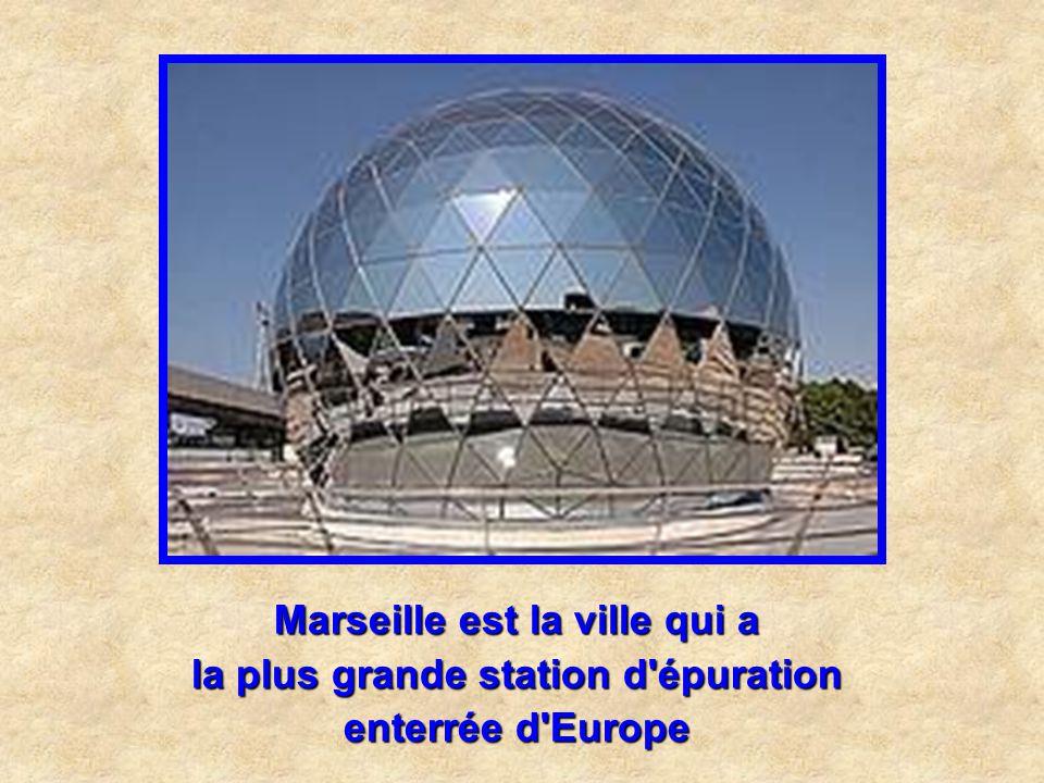 Marseille est la ville qui a la plus grande station d épuration