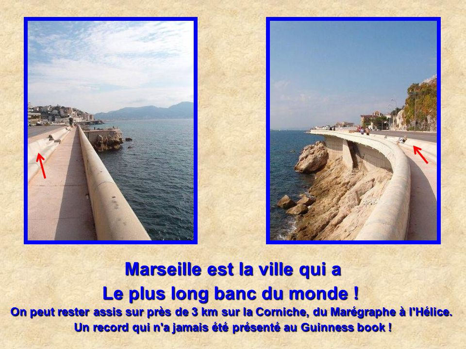 Marseille est la ville qui a Le plus long banc du monde !