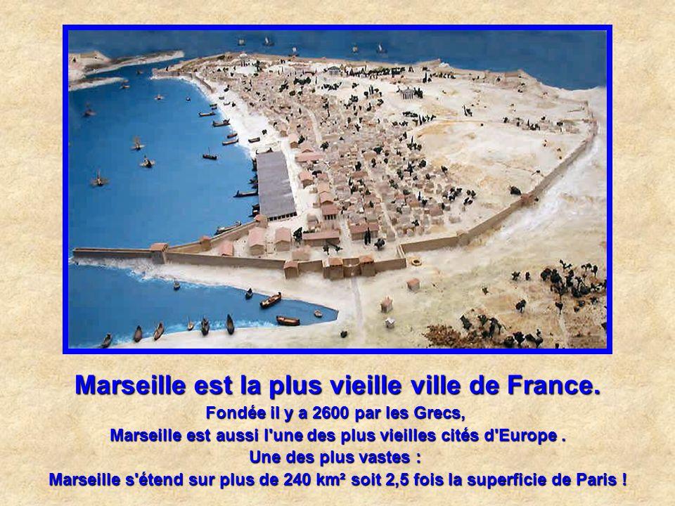 Marseille est la plus vieille ville de France.