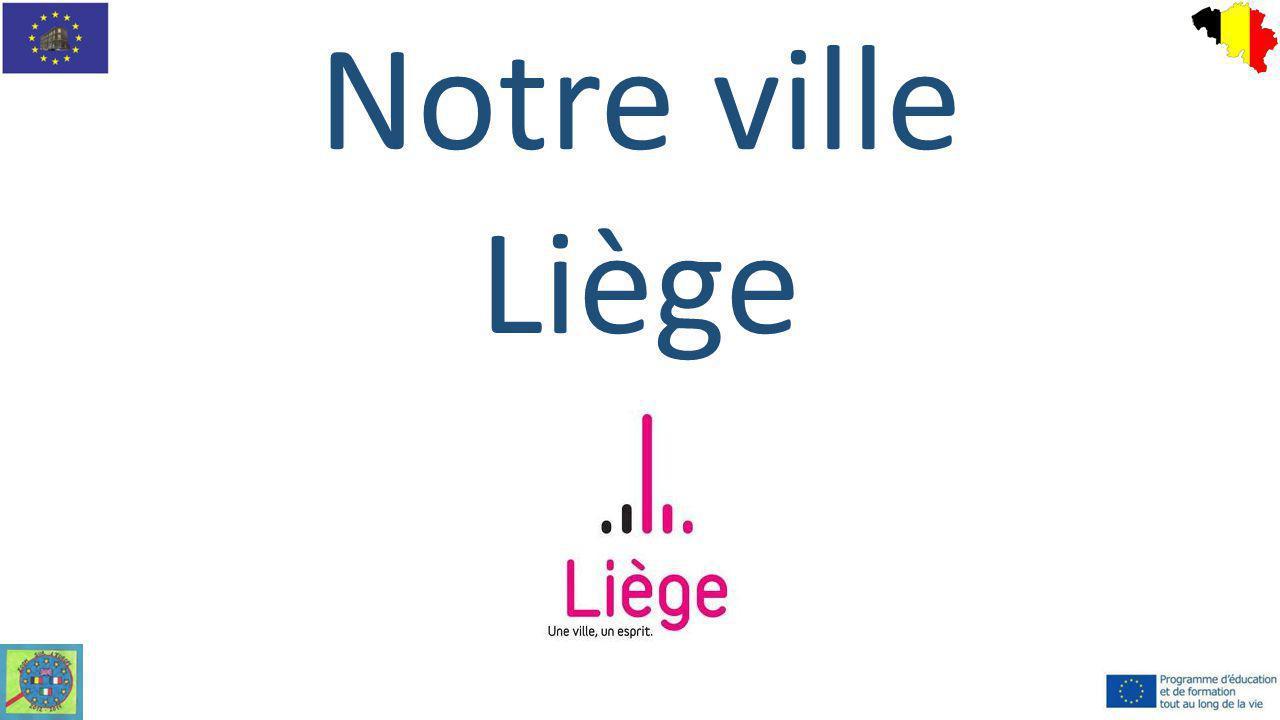 Notre ville Liège