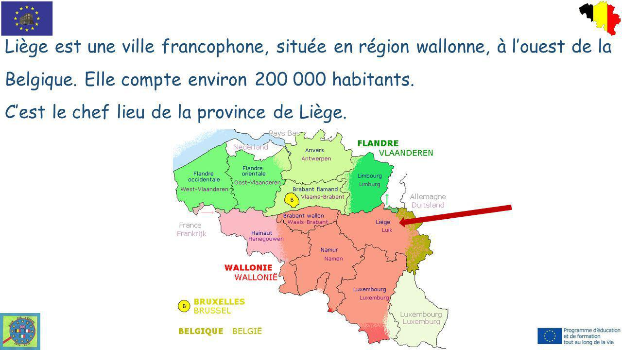Liège est une ville francophone, située en région wallonne, à l'ouest de la Belgique. Elle compte environ 200 000 habitants.