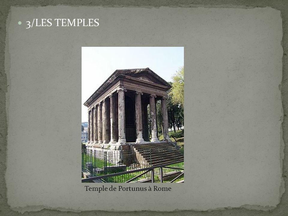 3/LES TEMPLES Temple de Portunus à Rome