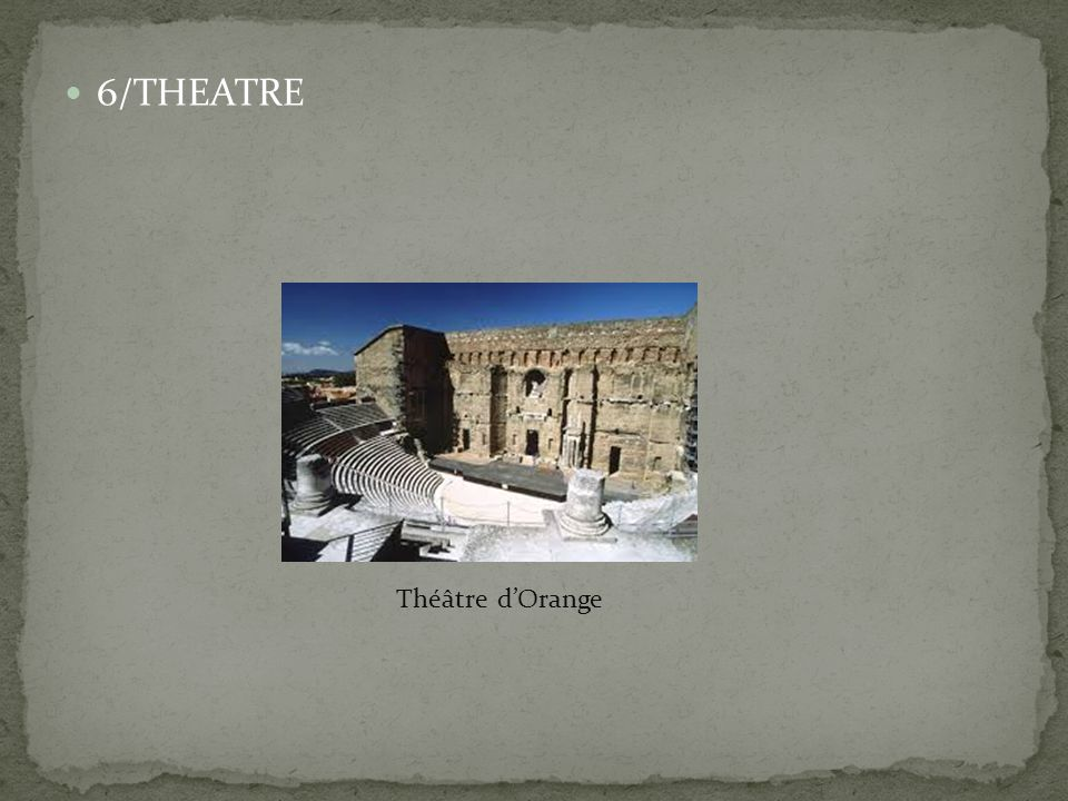 6/THEATRE Théâtre d'Orange