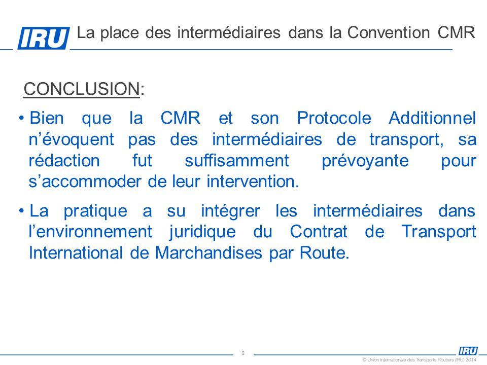 La place des intermédiaires dans la Convention CMR