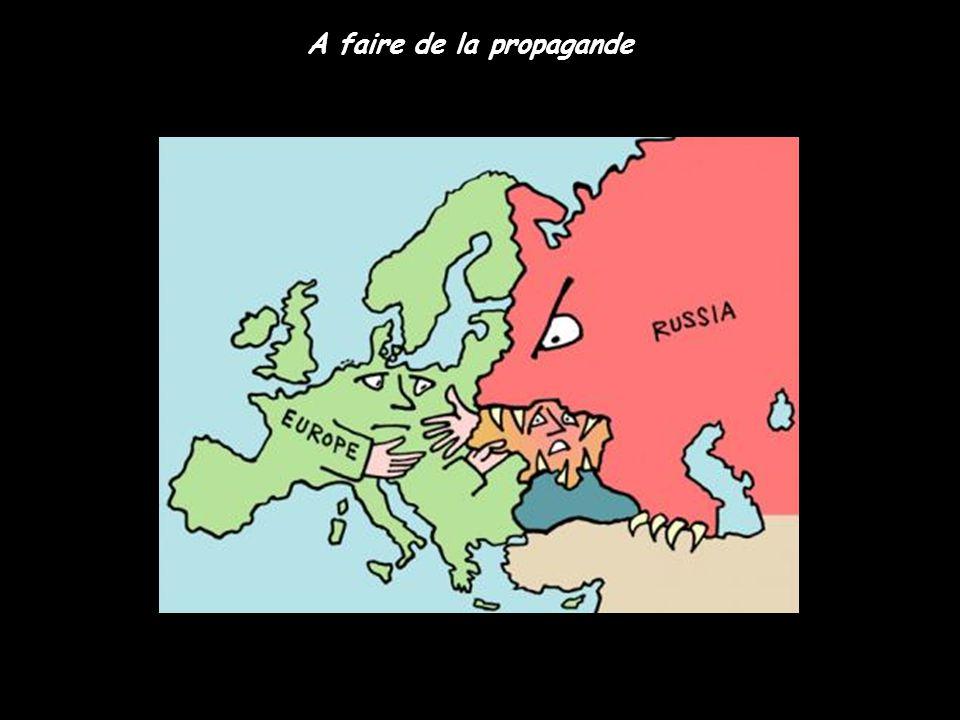 A faire de la propagande