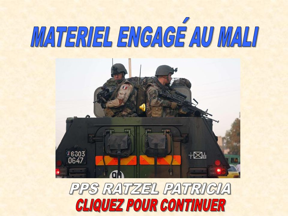 MATERIEL ENGAGE AU MALI