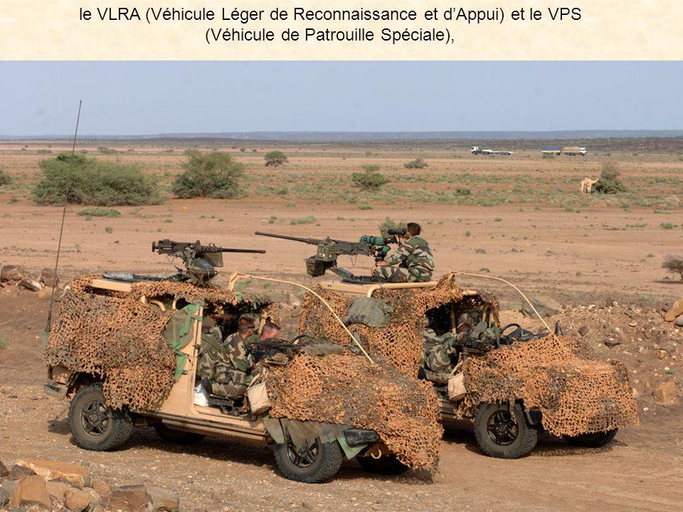 le VLRA (Véhicule Léger de Reconnaissance et d'Appui) et le VPS (Véhicule de Patrouille Spéciale),