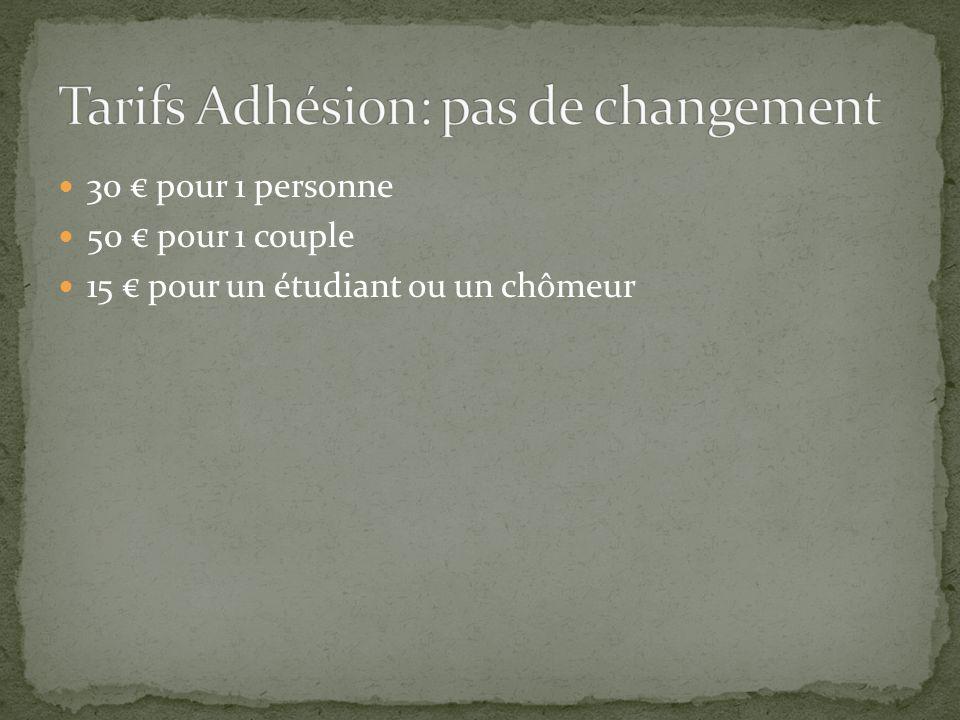 Tarifs Adhésion: pas de changement