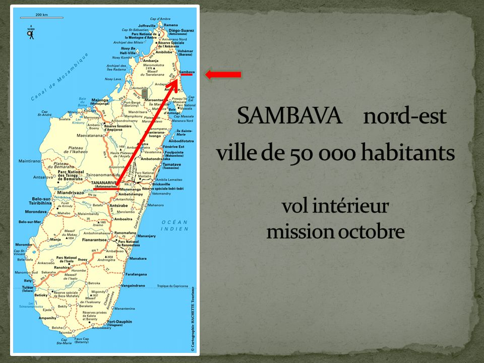 SAMBAVA nord-est ville de 50 000 habitants vol intérieur mission octobre