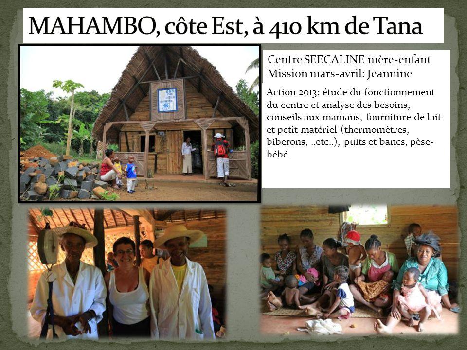 MAHAMBO, côte Est, à 410 km de Tana