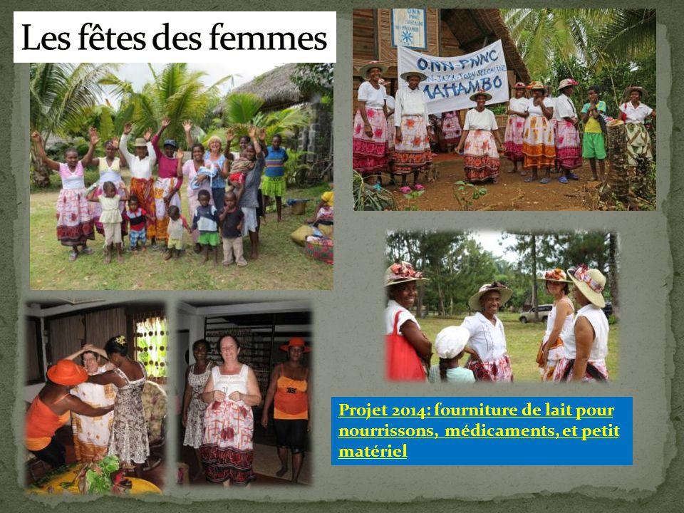 Les fêtes des femmes Projet 2014: fourniture de lait pour nourrissons, médicaments, et petit matériel.
