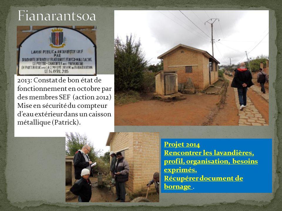 Fianarantsoa 2013: Constat de bon état de fonctionnement en octobre par des membres SEF (action 2012)