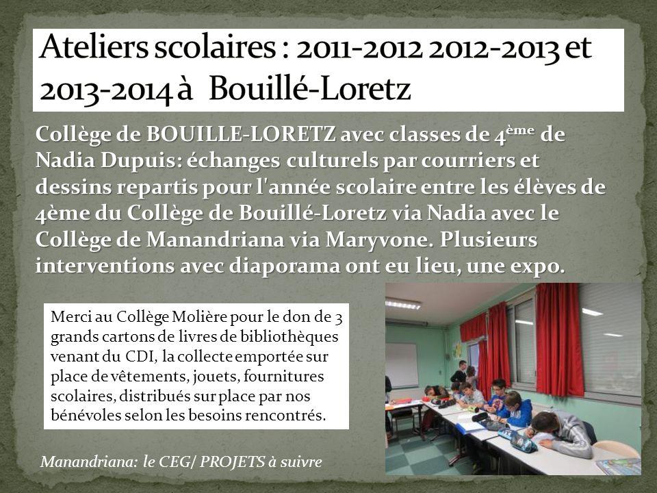 Ateliers scolaires : 2011-2012 2012-2013 et 2013-2014 à Bouillé-Loretz