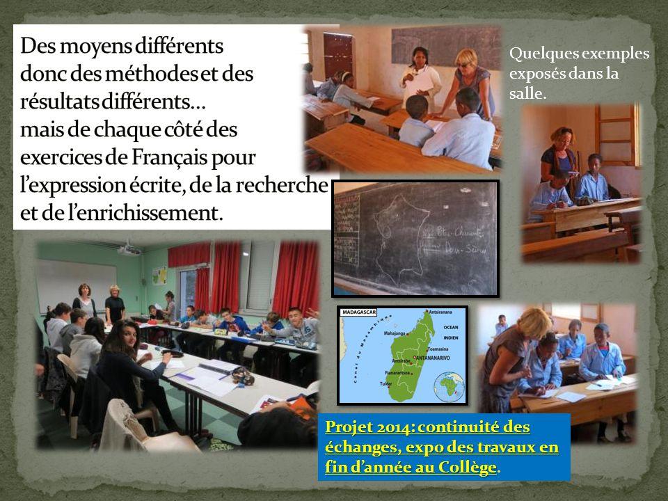 Des moyens différents donc des méthodes et des résultats différents… mais de chaque côté des exercices de Français pour l'expression écrite, de la recherche et de l'enrichissement.