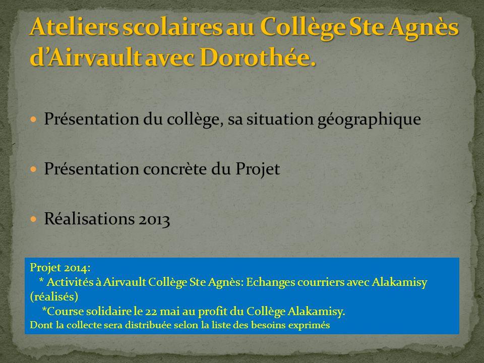 Ateliers scolaires au Collège Ste Agnès d'Airvault avec Dorothée.