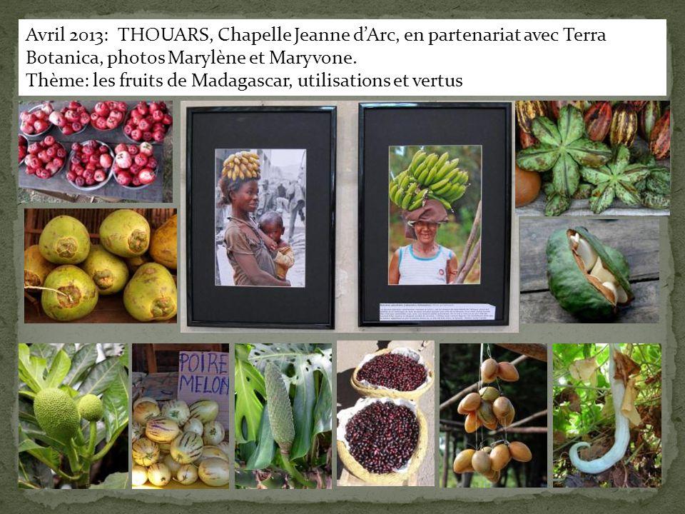 Avril 2013: THOUARS, Chapelle Jeanne d'Arc, en partenariat avec Terra Botanica, photos Marylène et Maryvone.