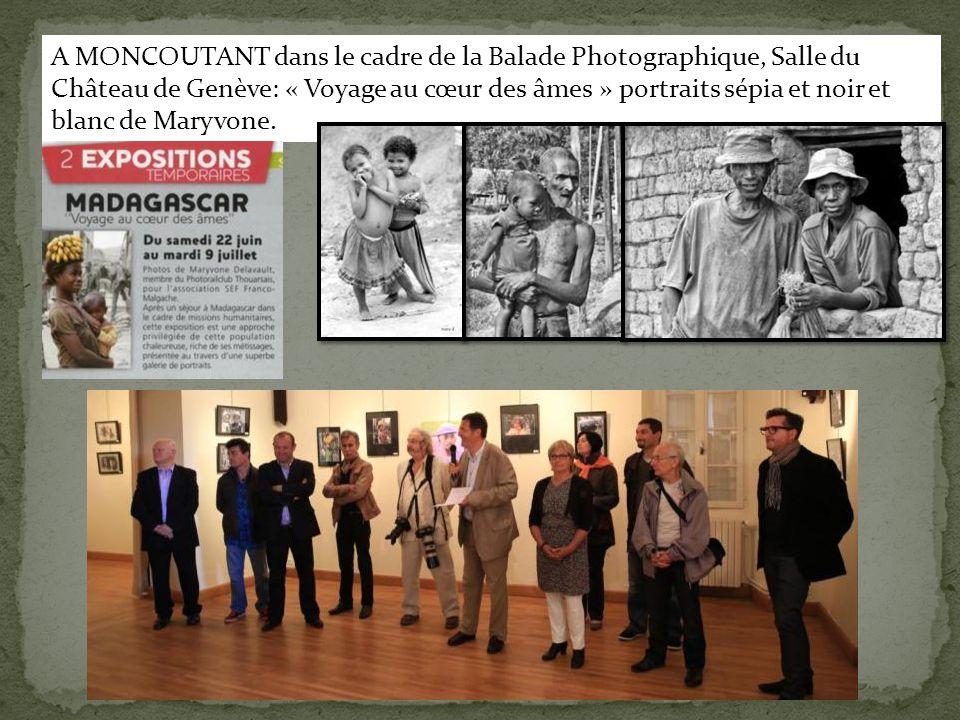 A MONCOUTANT dans le cadre de la Balade Photographique, Salle du Château de Genève: « Voyage au cœur des âmes » portraits sépia et noir et blanc de Maryvone.