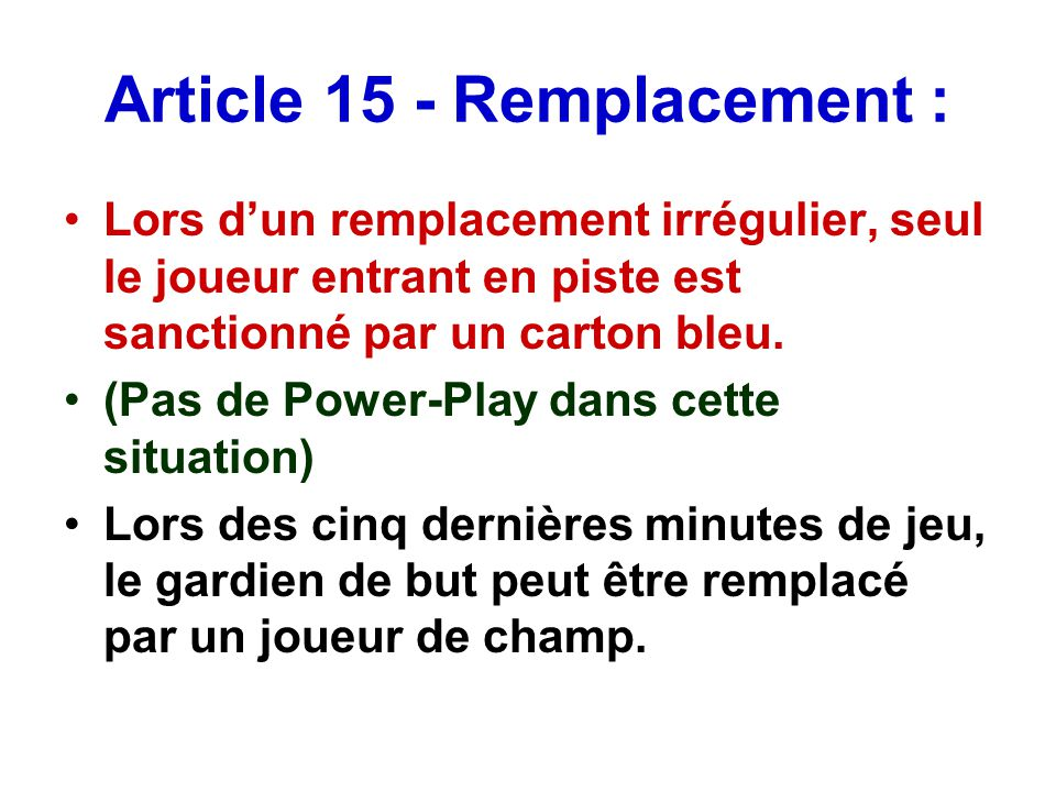 Article 15 - Remplacement :