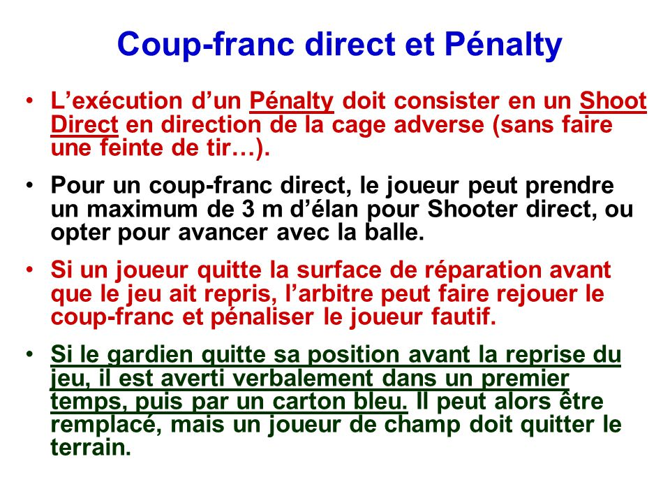 Coup-franc direct et Pénalty