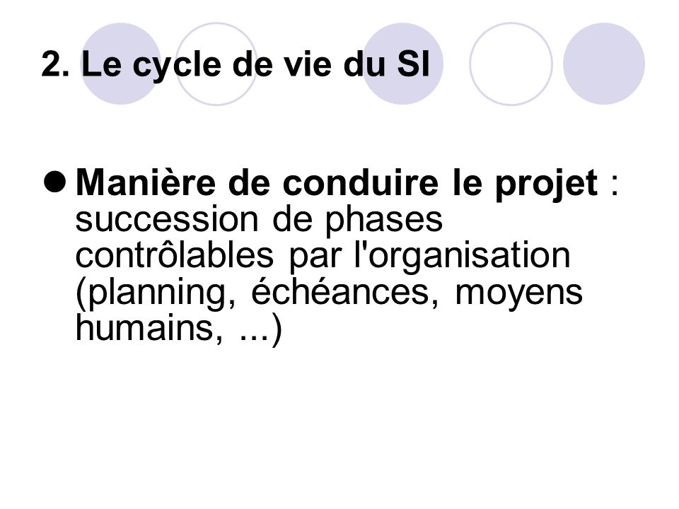 2. Le cycle de vie du SI