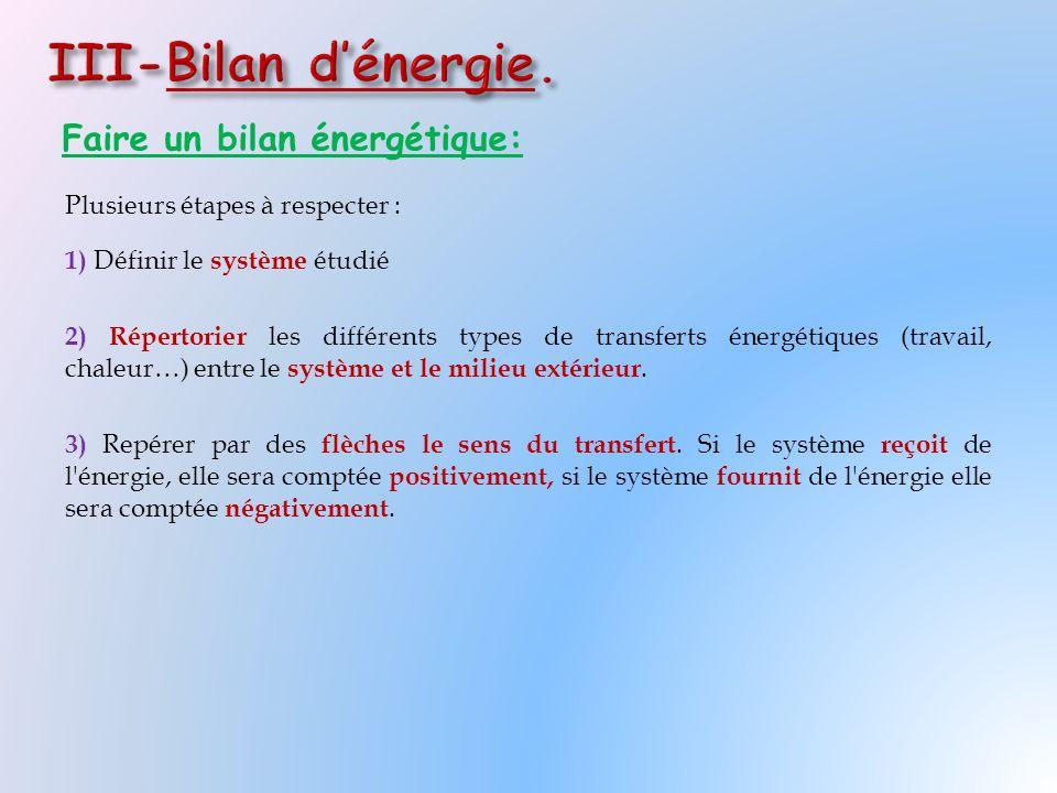 III-Bilan d'énergie. Faire un bilan énergétique: