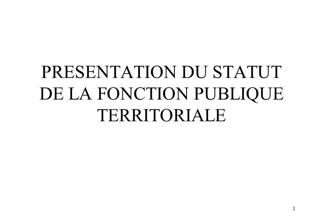PRESENTATION DU STATUT DE LA FONCTION PUBLIQUE TERRITORIALE
