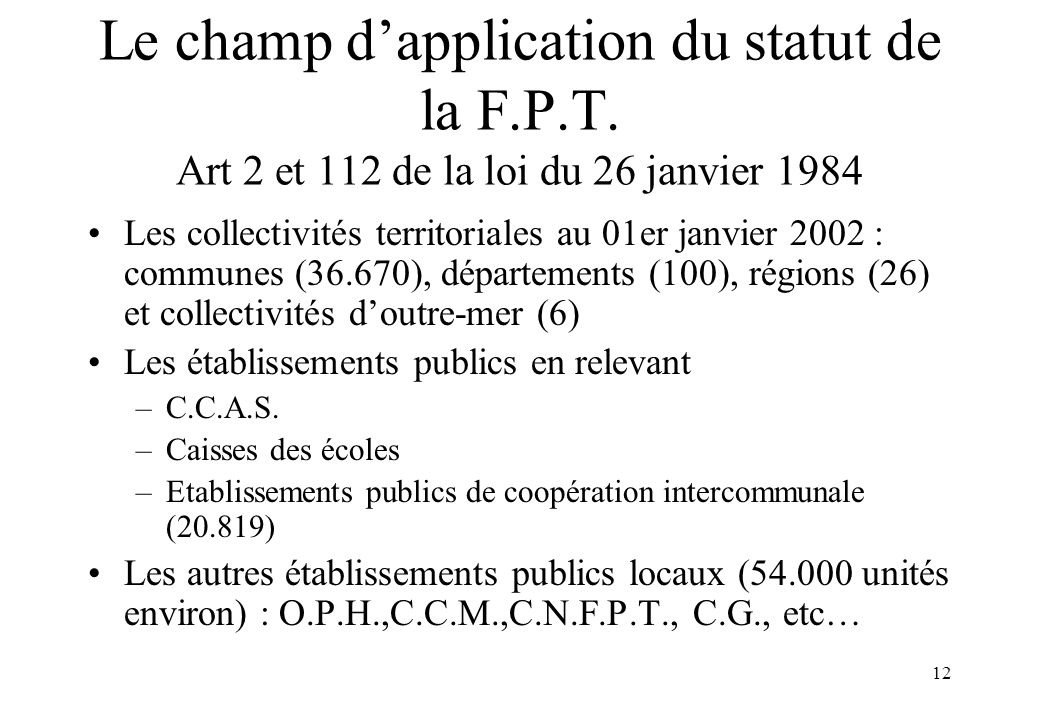 Le champ d'application du statut de la F. P. T