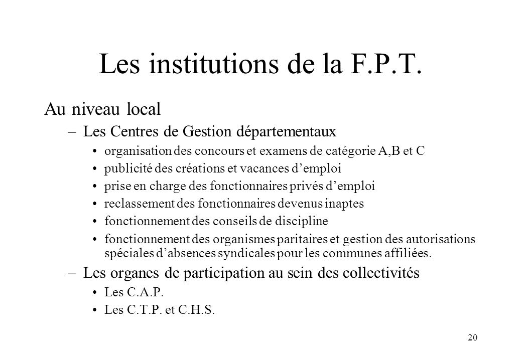 Les institutions de la F.P.T.