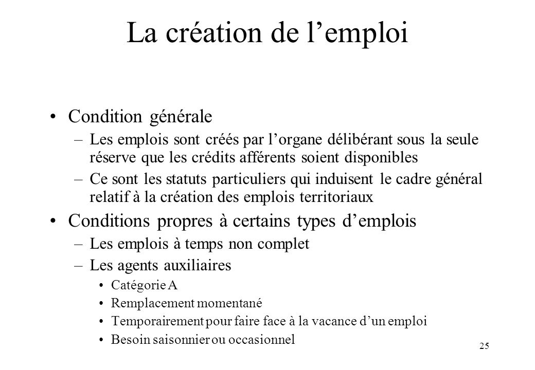 La création de l'emploi