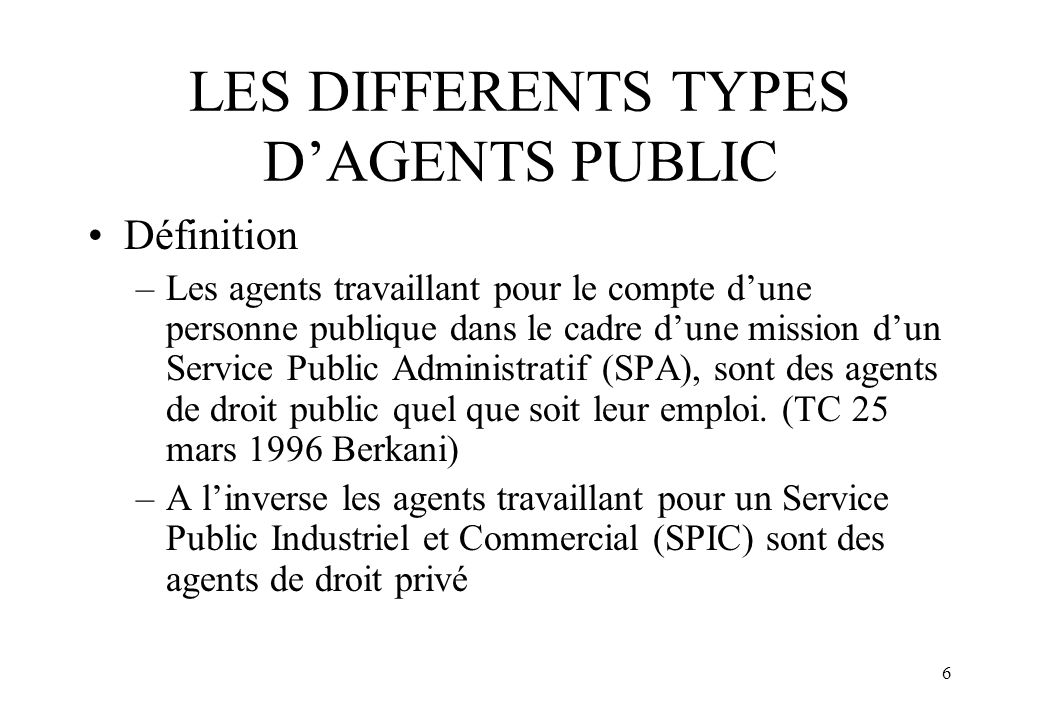 LES DIFFERENTS TYPES D'AGENTS PUBLIC