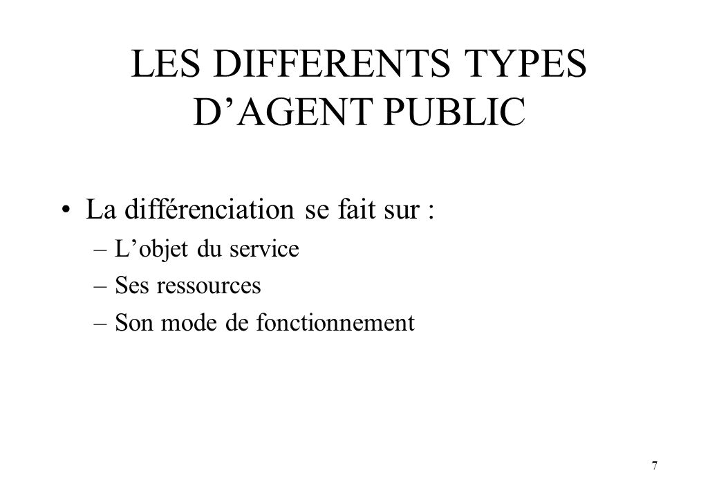LES DIFFERENTS TYPES D'AGENT PUBLIC