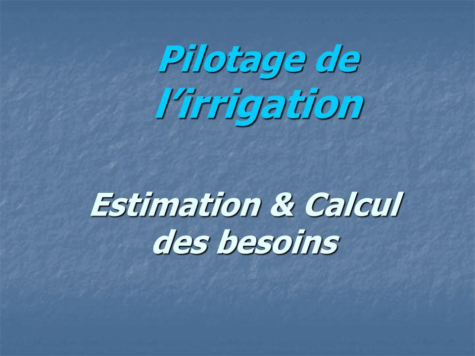 Pilotage de l'irrigation