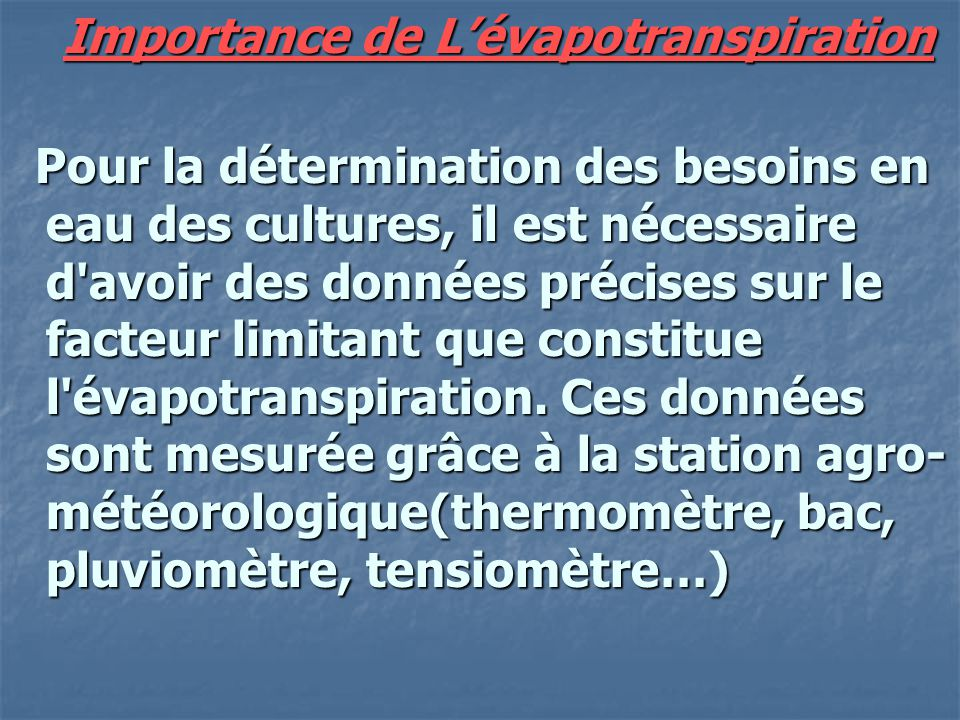 Importance de L'évapotranspiration