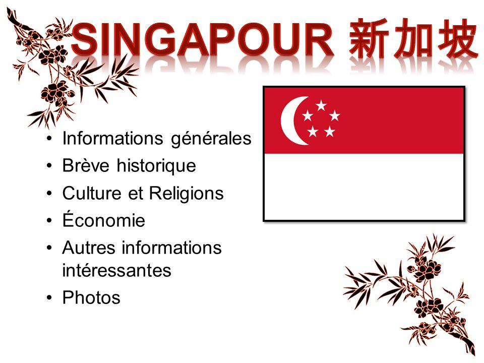 Singapour 新加坡 Informations générales Brève historique
