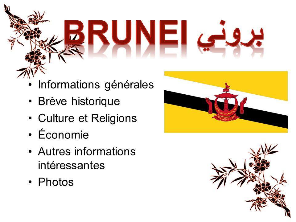 Brunei بروني Informations générales Brève historique