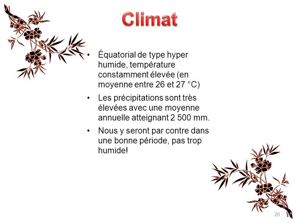 Climat Équatorial de type hyper humide, température constamment élevée (en moyenne entre 26 et 27 °C)