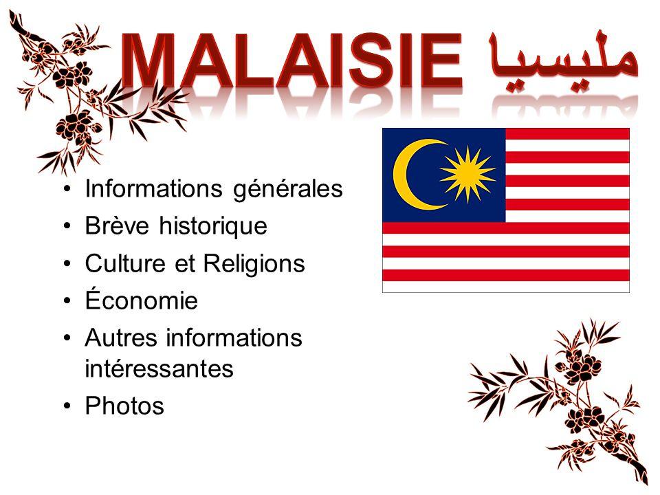 Malaisie مليسيا Informations générales Brève historique