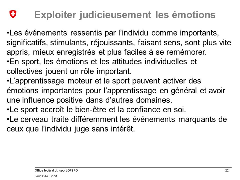 Exploiter judicieusement les émotions