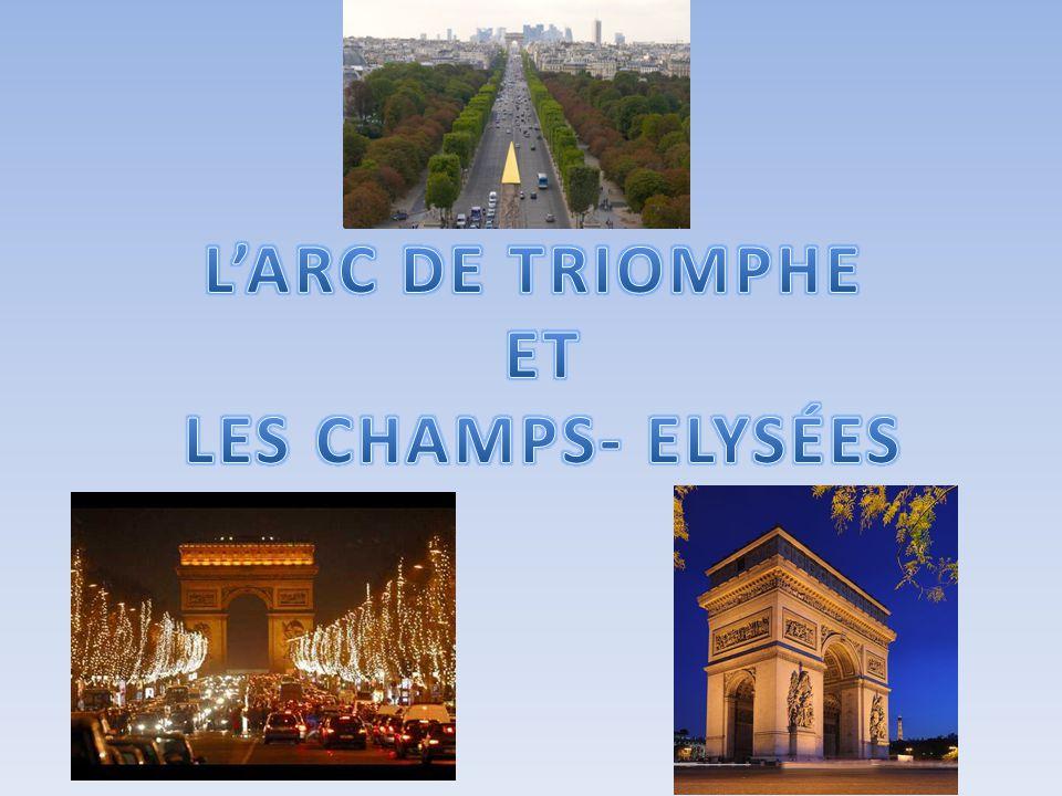 L'ARC DE TRIOMPHE ET LES CHAMPS- ELYSÉES