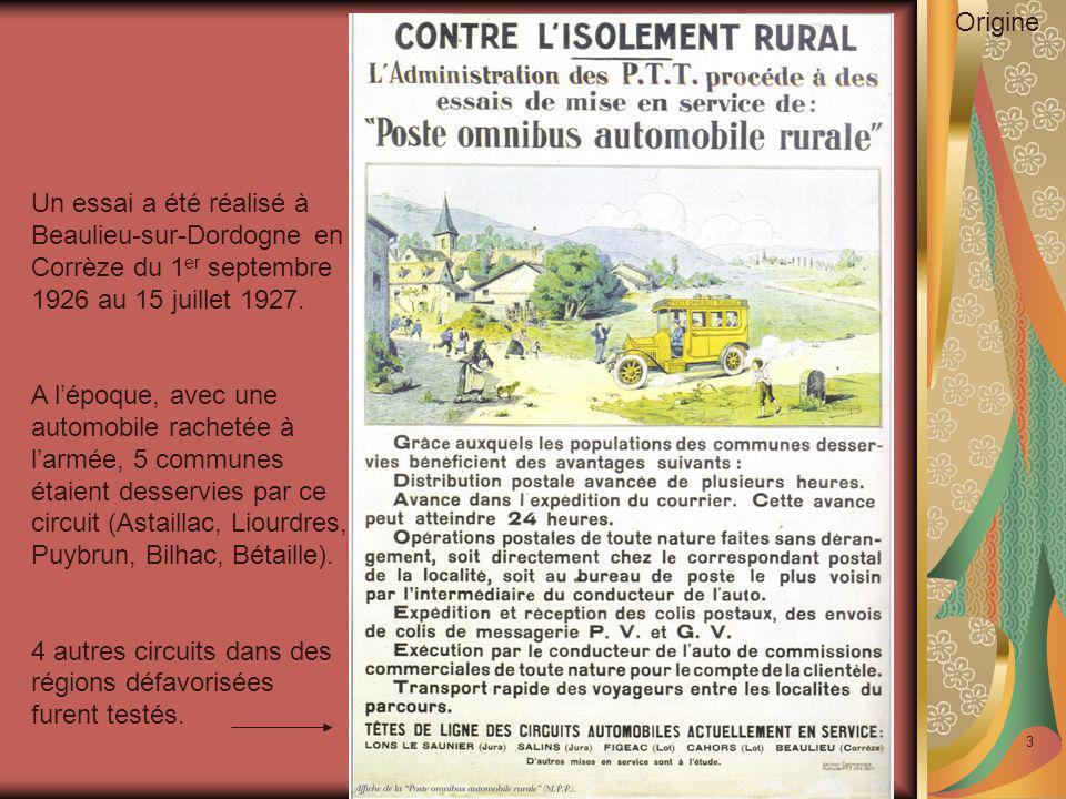 Origine Un essai a été réalisé à Beaulieu-sur-Dordogne en Corrèze du 1er septembre 1926 au 15 juillet 1927.