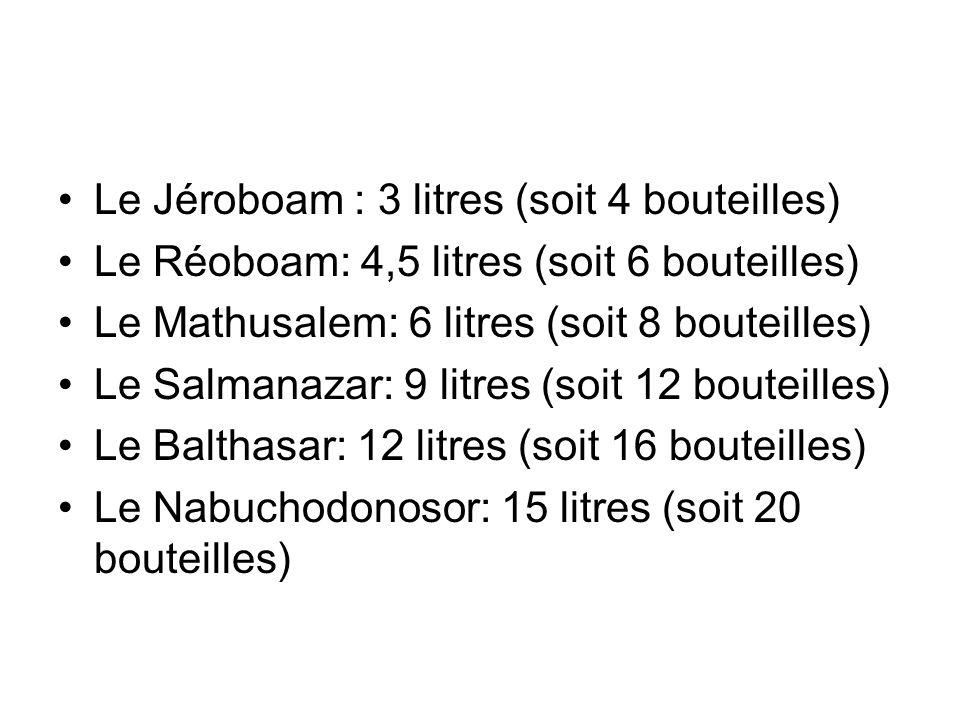 Le Jéroboam : 3 litres (soit 4 bouteilles)