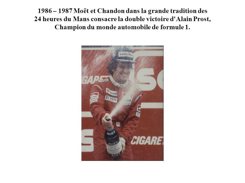 1986 – 1987 Moët et Chandon dans la grande tradition des 24 heures du Mans consacre la double victoire d Alain Prost, Champion du monde automobile de formule 1.