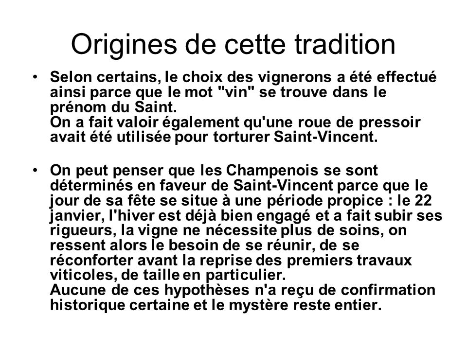 Origines de cette tradition