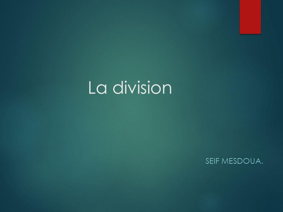 La division Seif Mesdoua.